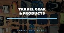 Best Travel Gear and Products