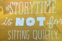 Storytime / Things that work in Story times and Tellings