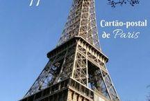 França | France / Dicas e inspirações de viagem da França