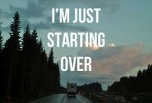 Starting Over / Moving on & starting over....
