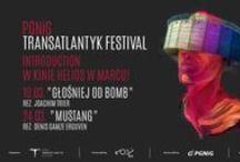 Transatlantyk Festival Introduction / 6. edycja PGNiG Transatlantyk Festival w Łodzi odbędzie się  23 - 30. W ramach cyklu pokazów filmowych Transatlantyk Introduction festiwal rusza z przeglądem najciekawszych kinowych premier sezonu.