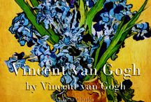 Vincent Van Gogh / Appreciate board of the Dutch master and art visionary, Vincent Van Gogh