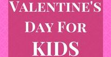 Valentine's Day for Kids / The best pins for Valentine's Day crafts, Valentine's Day snacks, and Valentine's Day gifts- ALL FOR KIDS!  If you'd like to be a contributor, follow all my boards and fill out this form: https://www.realmomrecs.com/pinterest-group-board-form/