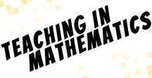 Teaching in Mathematics