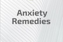 Anxiety Remedies / Natural Anxiety Remedies, Cures and Treatments