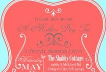 Mothers Day Tea / by Katie McLoud(The Shabby Cottage)