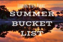 Florida State Parks' Summer Bucket List / Summer is here, Florida State Park fans! We've compiled some  essential summer activities! Can you complete them all? #Summer16 #FLStateParks #SummerOutdoors / by Florida State Parks
