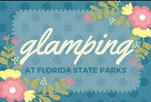 Glamping at Florida State Parks / Camping doesn't have to be rough and dirty; find ways to incorporate your personal style and luxurious tastes into your outdoor adventure!