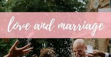 love and marriage / Relationships and married life. Dating ideas, romance and more.