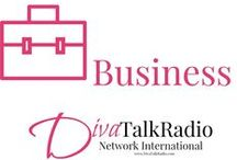 Business : DivaTalkRadio / Strategies to starting and growing a small business. An Entrepreneur's playground when it comes to learning new techniques and strategies for profiting in business.