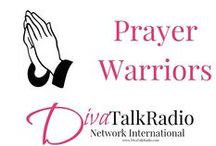 Prayer Warriors : DivaTalk / Women discovering their strengths while embracing each day with prayer and meditation on God's Word. DivaTalk Prayer Warriors is a Division of the DivaTalk Network International. http://divatalkradio.com