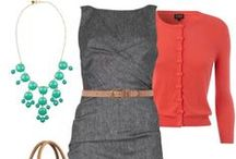 Fashion Sense - Work Outfits / ...office appropriate ensembles! / by Carla Hayden