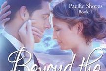 Beyond the Waves - Pacific Shores, Book 1 / This board is filled with images that could be scenes in my novel, Beyond the Waves - a contemporary, Christian romance.