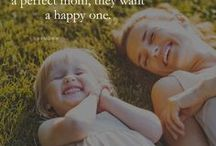 Mum Life / everything Mom, organisational tips, self care tips, positive quotes.