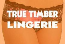 True Timber Camo Lingirie / Gorgeous licensed True TImber Camo intimates and lingerie. Sexy panties and undies.