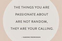 Words of Wisdom / by Nina Leckron