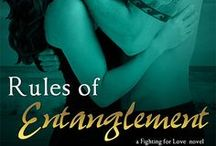 Rules of Entanglement / Book Two in the Fighting for Love series for Entangled Publishing's Brazen line