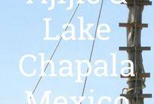 Ajijic and Lake Chapala Mexico / Article on the magic of Ajijic