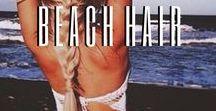 *beach hair