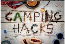 Camping Hacks / The best tips and tool for when you go camping.