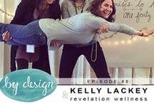 episode #8: Kelly Lackey & Revelation Wellness