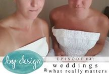 episode #4: weddings…and what really matters!