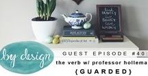 episode #40: The Verb with Dr. Holleman {GUARDED}