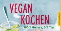 Vegane Ernährung / Frisch und lecker - hier findet ihr tolle vegetarische Rezepte. Egal ob süß oder herzhaft, hier ist für jeden etwas dabei!