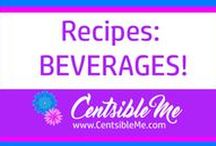 Recipes: Beverages / Recipes for delicious non-alcoholic beverages, both hot and cold!