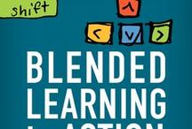Blended Learning / Lesson ideas and supports for a blended learning classroom.