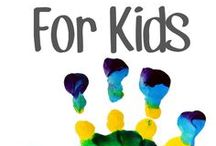 Kiddos / Everything for the kids! / by Jeannette Mitchell Green