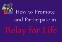 Relay For Life Ideas / by Nicki Bax