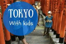 Family Trip to Tokyo / What to do and where to go while traveling in Tokyo with your family. Family trip planning.