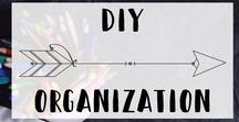 DIY Organization / DIY Organization Ideas and Inspiration for a more organized home, office, space
