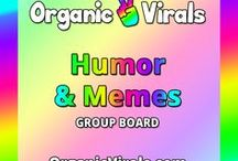 Humor & Memes Group Board / Everything Humor & Memes! If you'd like to contribute to this board then follow us at pinterest.com/organicvirals and then go to organicvirals.com to fill out our Contact Us form with your details and you'll get added within 24 hours guaranteed! Max 5 pins per day and please repin 1 post for every pin that you add. Feel free to invite your friends or anyone else you think would like to contribute!