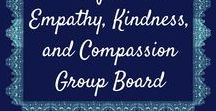 Teaching Children Empathy, Kindness, and Compassion Group Board / This is a group board for ideas to teach our children #kindness, #empathy, and #compassion.  Any parenting tips and activities related to teaching these concepts to our children are welcome.  Please repin one pin of someone else's for every pin you contribute yourself.  No pin limit, but try to avoid pinning the same pin over and over.  No spam, no nudity.  To be added as a contributor, follow me and my boards, send me a message (Look for Little Helpers) and I'd be happy to add you!