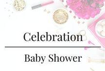 Celebration - Baby Shower