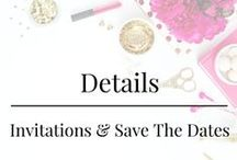 Details - Invitations and Save the Dates