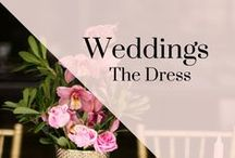 Wedding - The Dress / Bridal Gowns