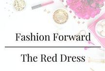 Fashion Forward - The Red Dress