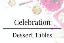 Celebration - Dessert Tables / Dessert Table Designs