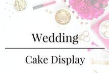 Wedding - Cake Display