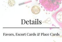 Details - Favors, Escort Cards & Place Cards
