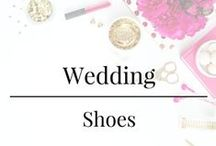 Wedding - Shoes /  Bride and groom shoes for the big day