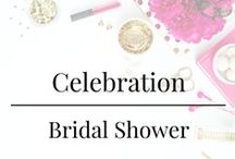 Celebration - Bridal Shower