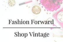 Fashion Forward - Shop Vintage