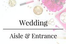 Wedding - Aisle & Entrance / Aisle & Entrance Design