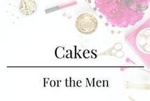 Cakes - For the Men