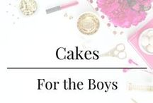 Cakes - For the Boys