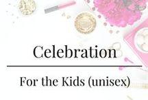Celebration - For the Kids (Unisex)
